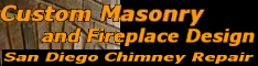 Custom Masonry and Fireplace Design – San Diego's Choice for Fireplace and Chimney Repair
